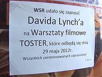Relacja z przygotowań do spodziewanej wizyty Davida Lyncha w WSR